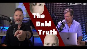 The Bald Truth for Friday September 4th, 2020