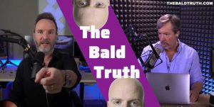 New Episode – The Bald Truth for Friday October 23rd, 2020