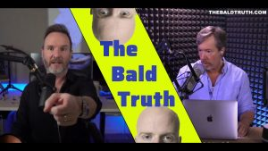 The Bald Truth For May 28th, 2021